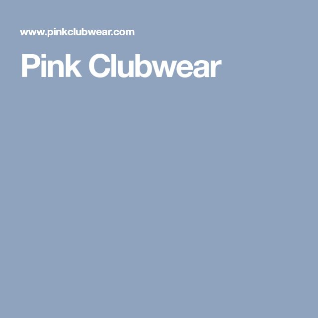 Pink Clubwear