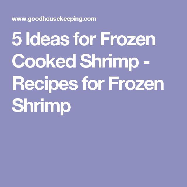 5 Ideas for Frozen Cooked Shrimp - Recipes for Frozen Shrimp