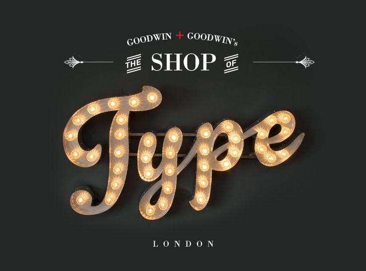 "Goodwin + Goodwin's  ""THE SHOP OF TYPE"" Vintage bulb letters sign www.GoodwinandGoodwin.com"