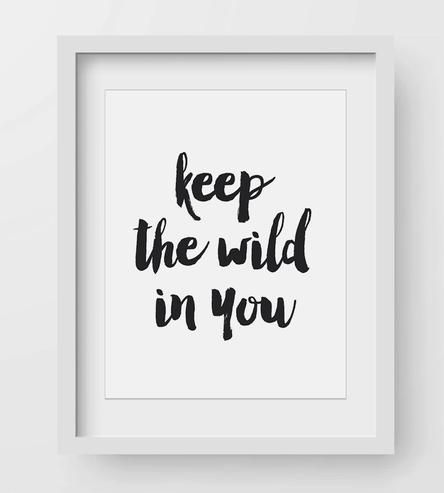 Keep The Wild In You Art Print by Lettered & Lined on Scoutmob Shoppe