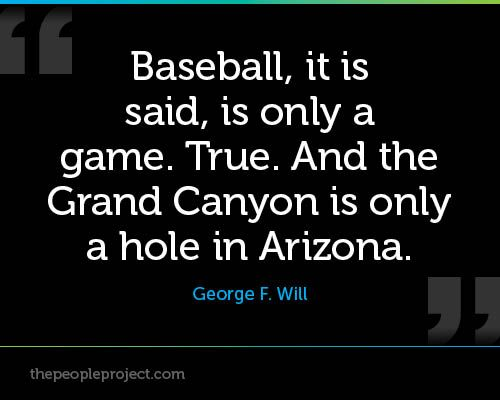 baseball  it is said  is only a game  true  and the grand