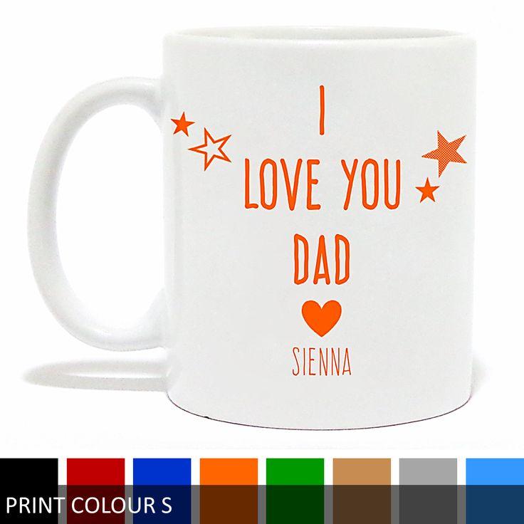 Personalised 'I Love You Dad/Daddy' Mug