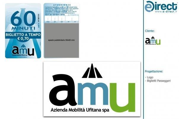 Ideazione | Progettazione e Stampa   Biglietto  AMU | Azienda Mobilità Ufitana s.p.a