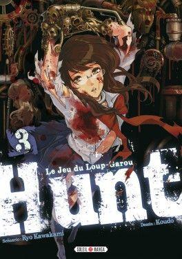 Découvrez Hunt, Le jeu du Loup-Garou, Tome 3 de Ryo Kawakami & KOUDO sur Booknode, la communauté du livre