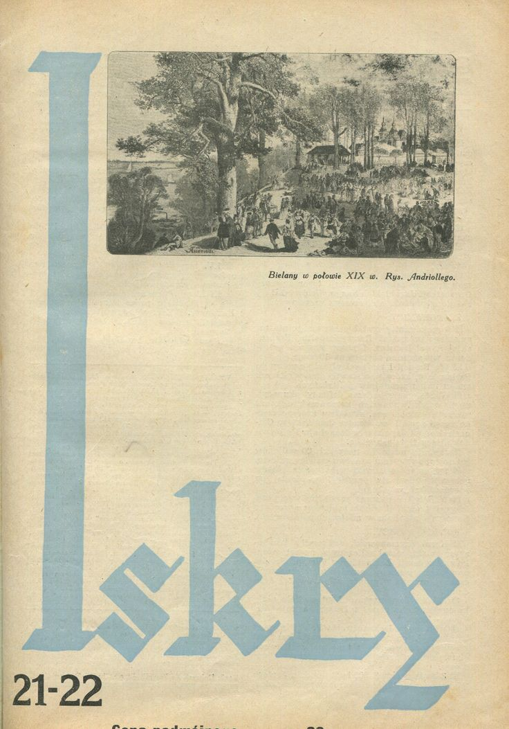 "Iskry No. 21-22, 14.05.1932, Y. X Photograph on the cover: rys. Andriollego ""Bielany w połowie XIX w."""