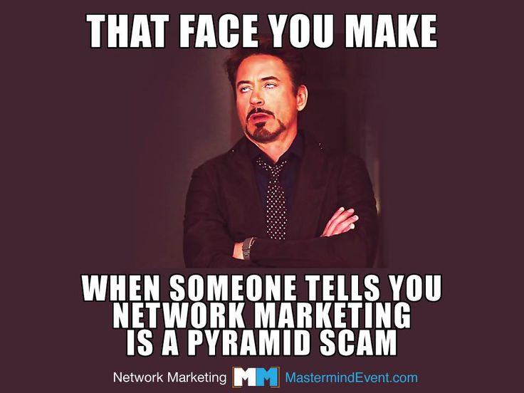 BURN FAT WITHOUT EXERCISE! www.SexyWealthyPeople.com That face you make when someone tells you that Network Marketing is a Pyramid Scam. LOL :)