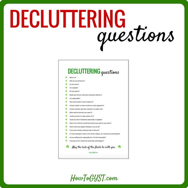 Decluttering questions that will make you clear the clutter right now   Declutter your home, declutter your life   decluttering tips   clearing clutter and organizing your home   home organization   learn how to let things go & get rid of stuff