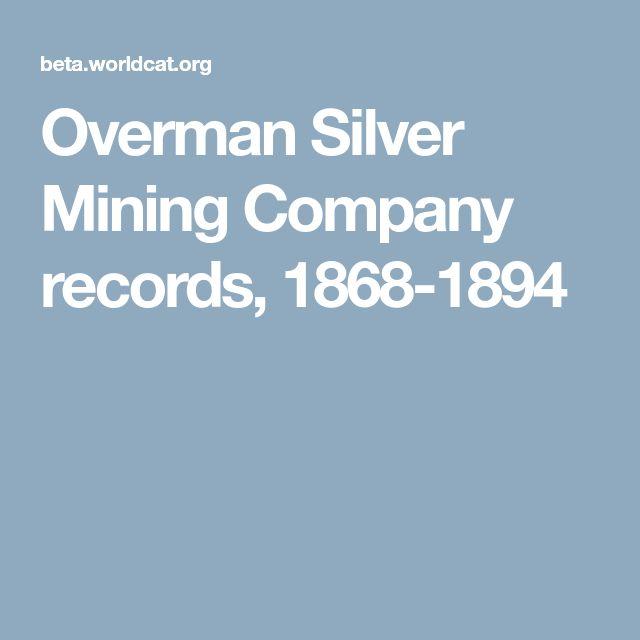 Overman Silver Mining Company records, 1868-1894