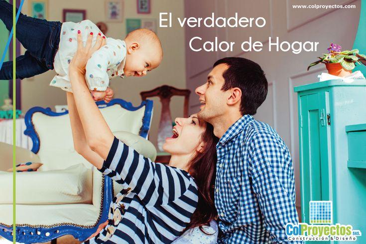 El verdadero calor de hogar se vive juntos en familia ¿Qué esperas para cumplir el sueño de vivir donde tanto te gustaría? Telefono: 3182543315 - 3202657989 - 5755151 Visita: www.colproyectos.com