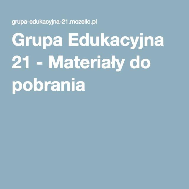 Grupa Edukacyjna 21 - Materiały do pobrania