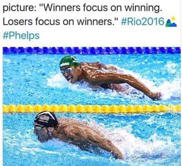 *Quote Winners focus on winning, losers focus on winners. Phelps olympics Rio 2016 swimming