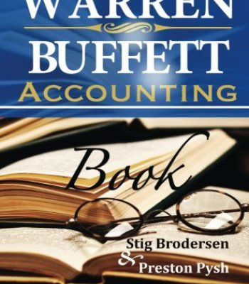 Warren Buffett Accounting Book: Reading Financial Statements for Value Investing PDF