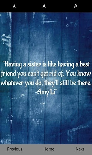 Image detail for -Sisters Quotes - Android love that this is by Amy Li! My sis's name is Amy Lee!
