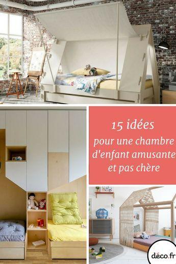 15 idées déco pour une chambre denfant amusante et pas chère