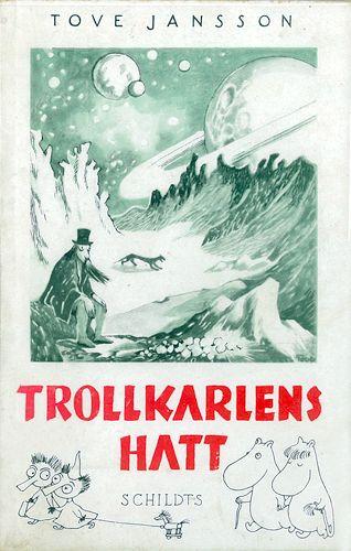 1948 Trollkarlens hatt, Tove Janssons tredje bok i serien om Mumintrollen, publiceras. Titelns översättning kommer från den engelska upplagan och boken marknadsfördes fram till 1980-talet som den första Muminboken. Engelska upplagor innehåller ett förord av Muminmamman i vilken hon beskriver Muminfigurernas natur för brittiska barn som kanske inte hört talas om dem. Hon ber också om ursäkt för sin dåliga engelska.