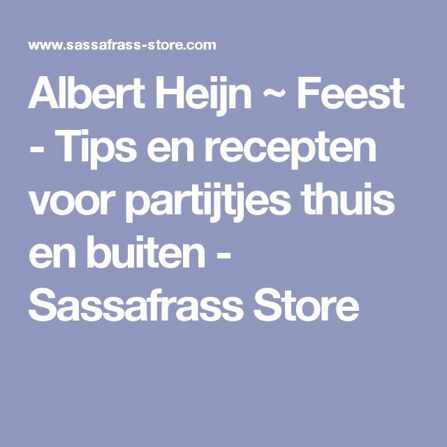 Albert Heijn ~ Feest - Tips en recepten voor partijtjes thuis en buiten - Sassafrass Store