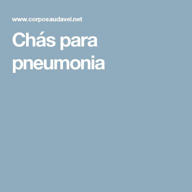 Chás para pneumonia