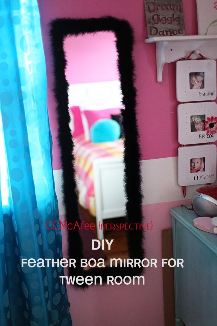 Perspective: easy diy feather boa mirror for tween room: put a trash can under this spot! Feathers like to fly, especially if a fan is turned on!