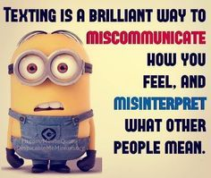 """37 Hilarious Minion Memes and Pictures That's why they don't put them on speaker phone! We can be all this together! Nor will you want to. This can't go on, right? Or """"watch this!"""" You got it! That's just not fair. Only that day. Back away, slowly. All day everyday. Then they're scary as heck. …"""