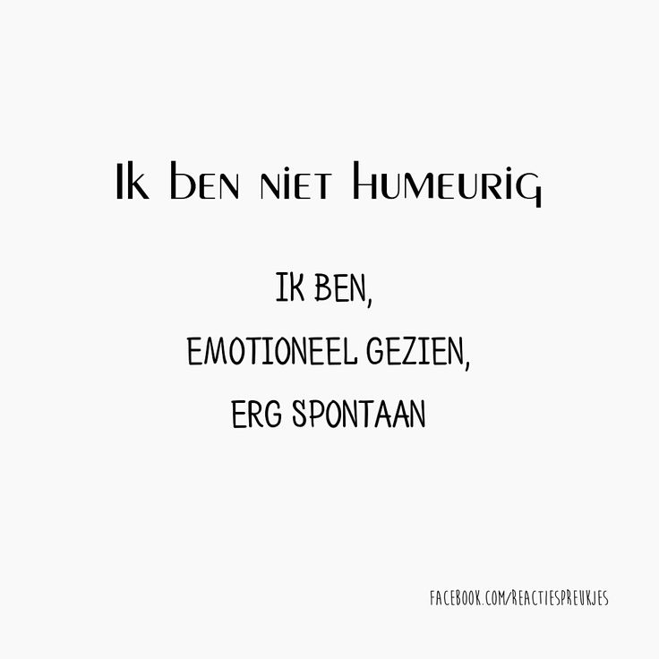 humeurig.... #dutch #hollands #spreuken
