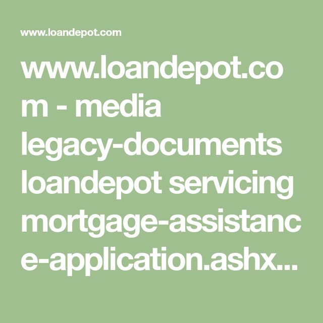 www.loandepot.com - media legacy-documents loandepot servicing mortgage-assistance-application.ashx?la=en&hash=FB8C9E8EF29335E8DFE57A7A6D287931C3DAA3D2