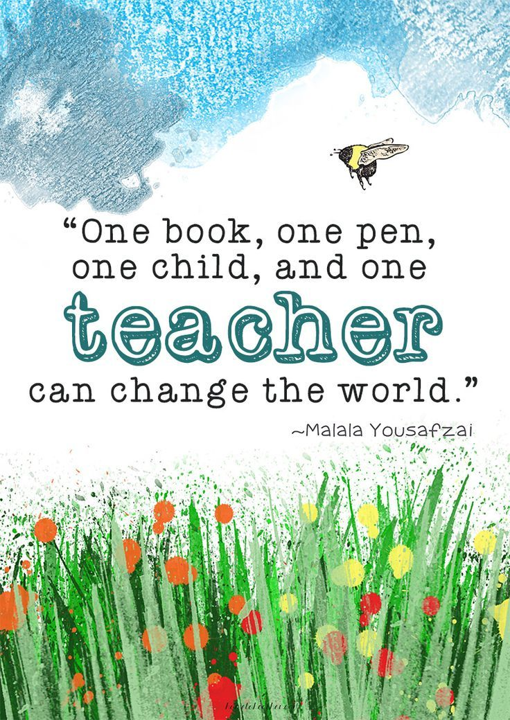 Great teacher appreciation end of school year gift idea.  Just print it out and put it in a thrift store frame.  Who wouldn't want a Malala Yousafzai quote on their wall?