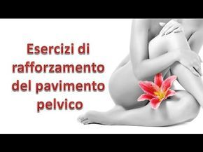 Esercizi kegel per l'incontinenza urinaria - YouTube