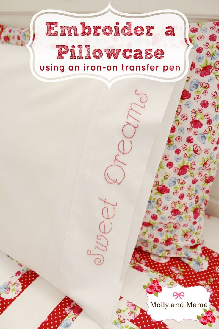Embroider A Pillowcase With An Ironon Transfer