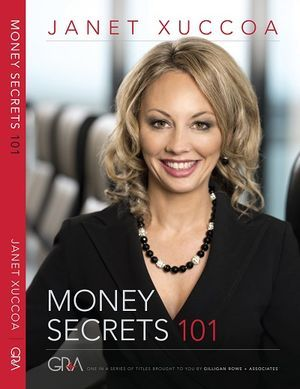 """Money Secrets 101"": The New Book by Janet Xuccoa"