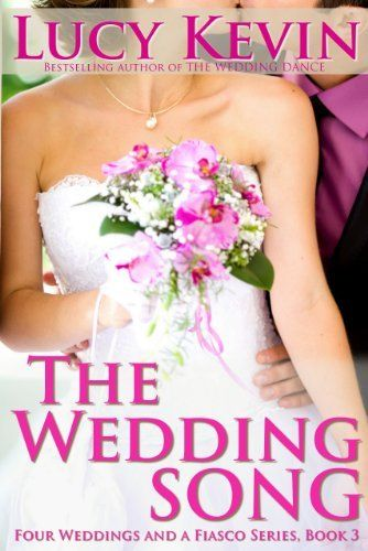 The Wedding Song (Four Weddings and a Fiasco, Book 3) by Lucy Kevin. $3.49. Publisher: Oak Press, LLC (July 22, 2012). 105 pages. Author: Lucy Kevin