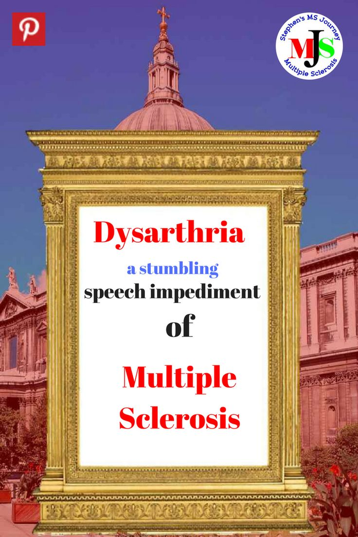 Dysarthria a common speech problem in multiple sclerosis. Like many MS symptoms it can be sporadic.