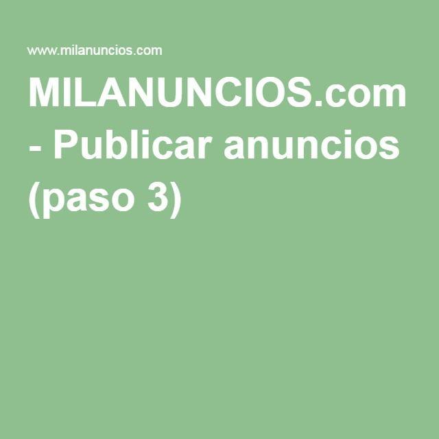 MILANUNCIOS.com - Publicar anuncios (paso 3)