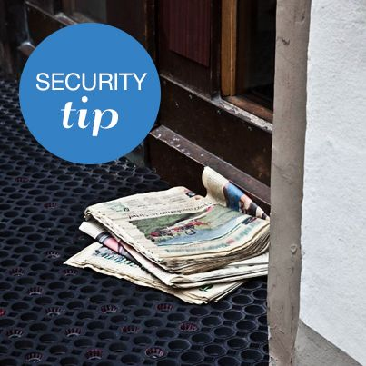 While away on vacation have someone pick up newspapers and flyers from your front door step. Collecting a pile of newspapers lets burglars know you're not home.