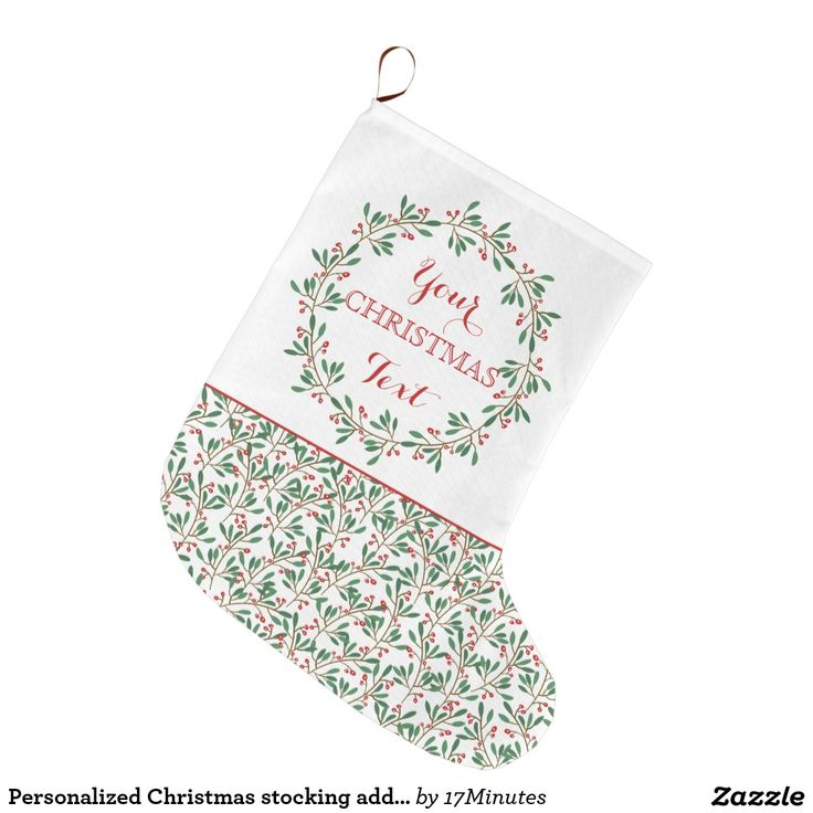 Personalized Christmas stocking, add your own text.  Large Christmas Stocking.