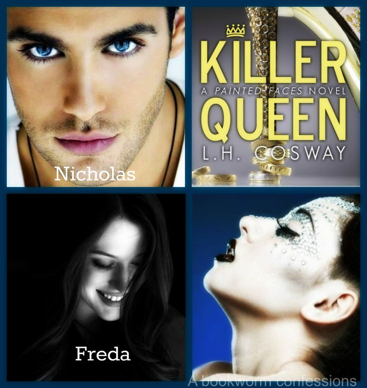Killer Queen (Painted Faces #2) by L.H. Cosway