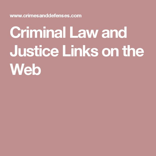 Criminal Law and Justice Links on the Web