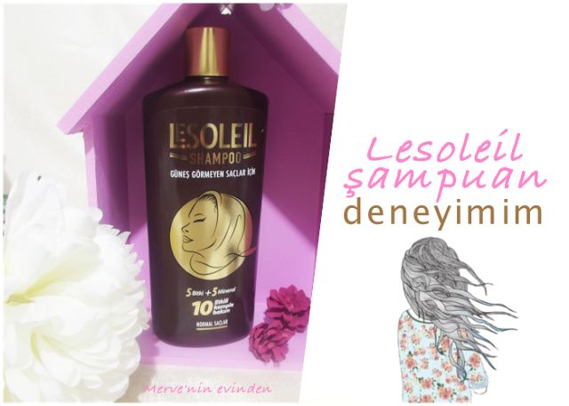 Merve'nin Evinden: Lesoleil şampuan incelemesi
