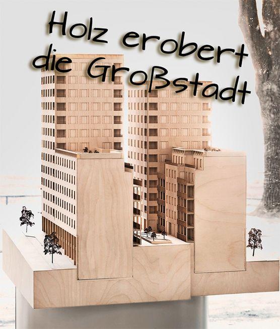 120 Wohnungen auf 13 Etagen, hölzern vom Liftschacht bis zur Fassade: Ein schwedisches Architekturbüro plant in Stockholm das höchste Holzhaus der Welt.