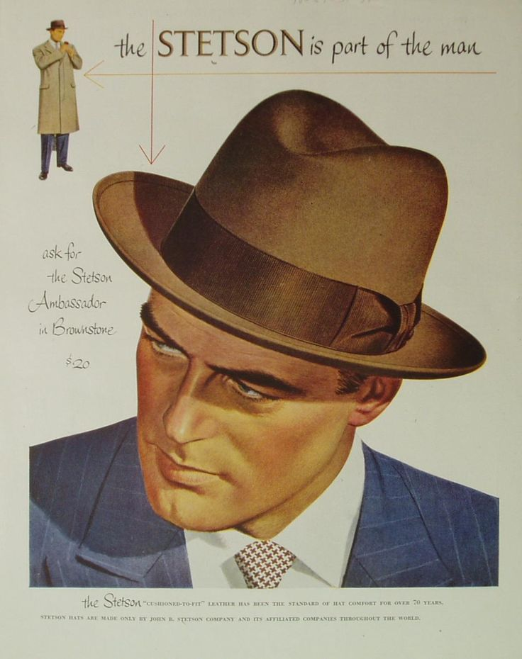 """1940-50 - the STETSON is part of the man This great ad featuring the Stetson """"Abassador"""" style in brownstone color with its """"cushioned-to-ft"""" leather for the right comfort. The price was 20$ back then which would be around 200$ today. Comparable to nowadays and a sign for great quality and a stable price history."""
