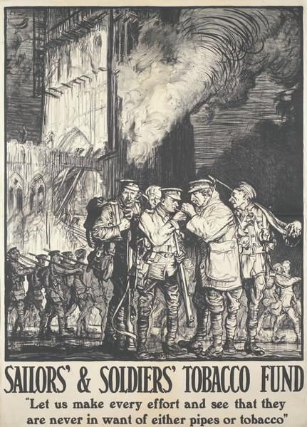 Frank Brangwyn, Soldiers' and Sailors' Tobacco Fund. Four British troops and an officer stand the foreground lighting up their pipes. Behind them a column of British soldiers march past a burning Ypres tower.