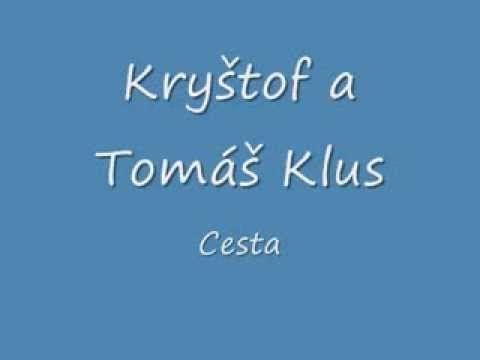 Cesta - Kryštof a Tomáš Klus lyrics