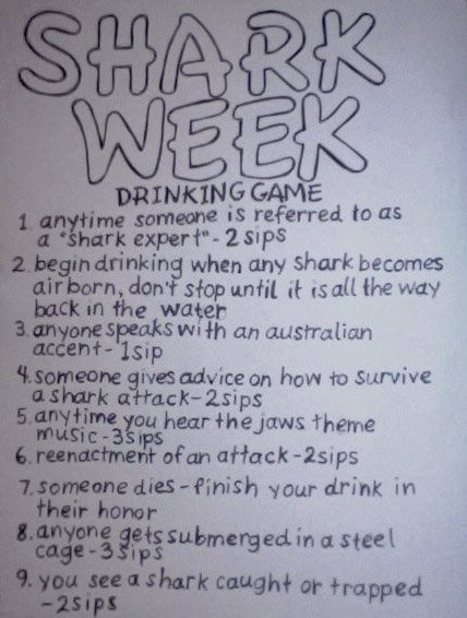 this is hilarious.: Drinking Games, Idea, Week Drinking, Drinkinggame, Funny, Sharkweek, Shark Week, Sharks