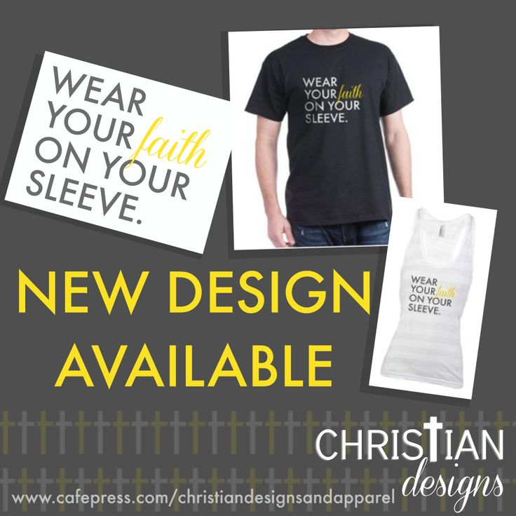 Wear Your Faith on Your Sleeve - Christian T-Shirt Design from www.cafepress.com/christiandesignsandapparel