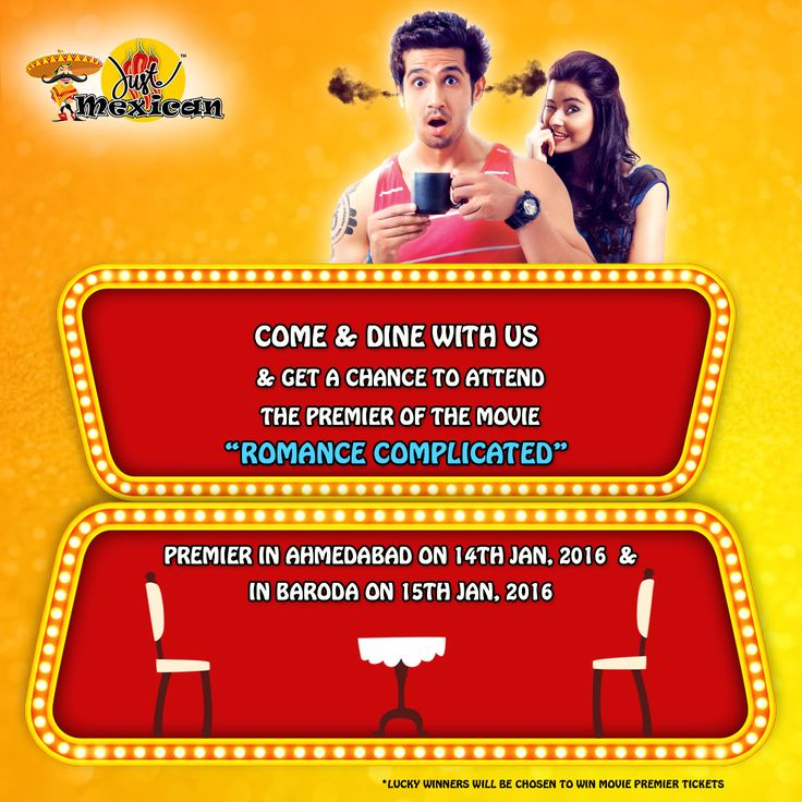 """Come & Dine at Just Mexican & get a chance to attend the most awaited Gujarati Movie Premier show - """"Romance Complicated"""" #JustMexican #Premiershow #spreadtheword"""
