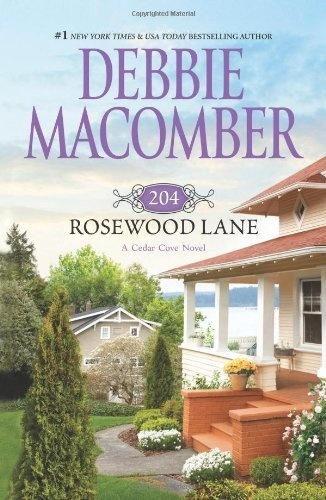 204 Rosewood Lane (Cedar Cove Novels) by Debbie Macomber, http://www.amazon.com/dp/0778329739/ref=cm_sw_r_pi_dp_zC4Xqb07XE04N
