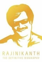 Rajinikanth - The Definitive Biography by Naman Ramachandran, released by Penguin. Bring home the superstar, order your copy now