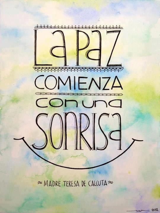 """""""La Paz comienza con una sonrisa"""" Madre Teresa de Calcuta.   Pensamientos positivos cortos.   #Frases"""