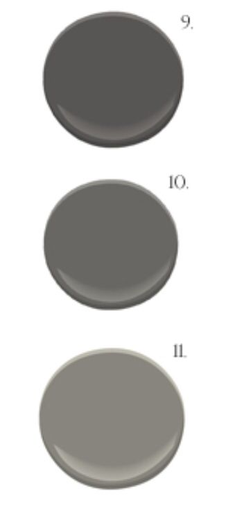9. BM iron Mountain, 10. BM Kendall Charcoal, 11. BM Chelsea Gray (all Benjamin Moore)