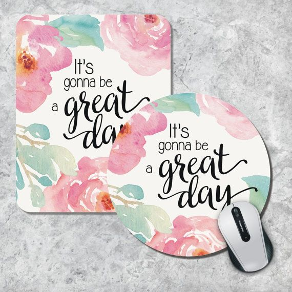 Hey, I found this really awesome Etsy listing at https://www.etsy.com/listing/230925647/quote-mousepad-great-day-mouse-pad