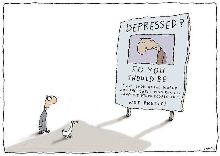DEPRESSED? So you should be. Michael Leunig